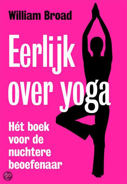 Eerlijk over yoga, het boek voor de nuchtere beoefenaar