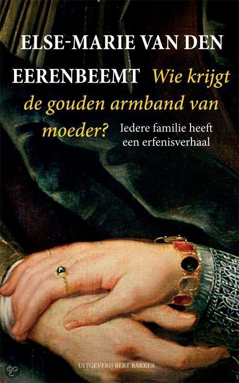 Wie krijgt de gouden armband van moeder? Iedere familie heeft een erfenisverhaal
