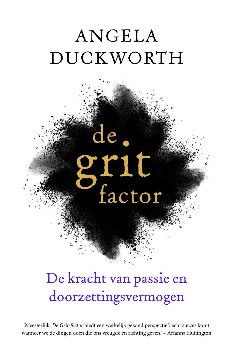 De grit-factor, De kracht van passie en doorzettingsvermogen