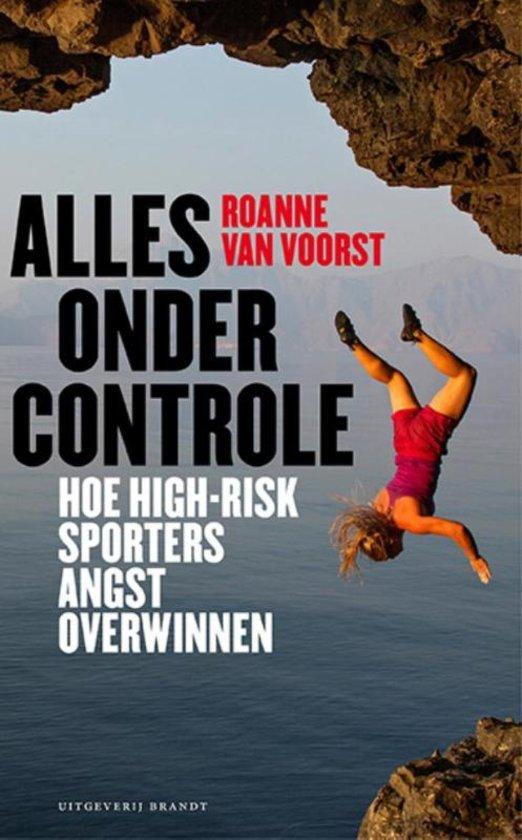 Alles onder controle. Hoe high-risk sporters angst overwinnen
