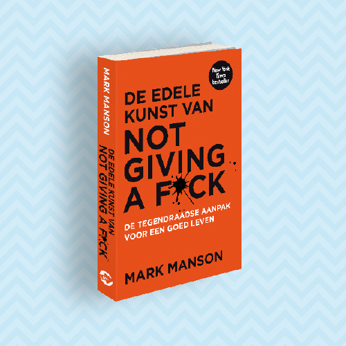 Psychologie Magazine - Mark Manson_De edele kunst van not giving a fuck