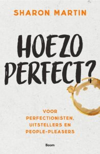 omslag boek hoezo perfect - sharon martin