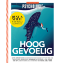 3 x Psychologie Magazine + Hooggevoelig special